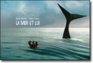 La mer et lui