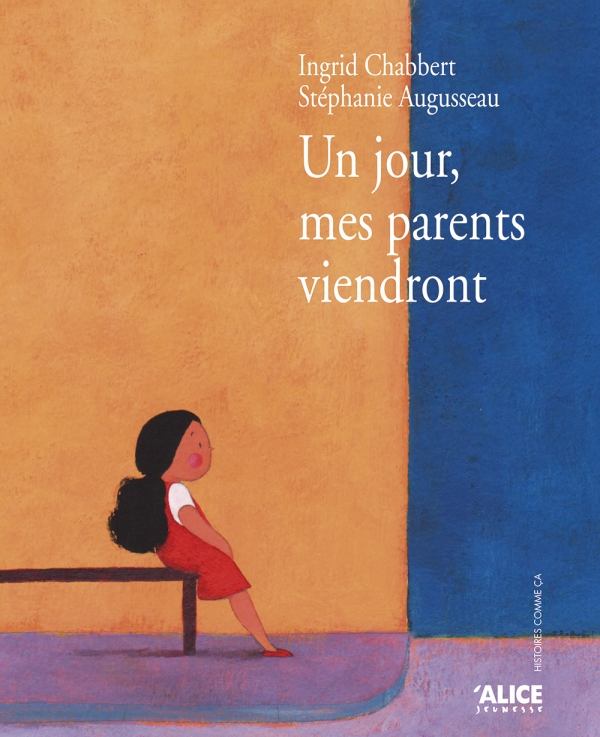 Un jour, mes parents viendront