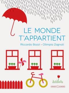 Le monde t'appartient - Bozzi & Zagnoli