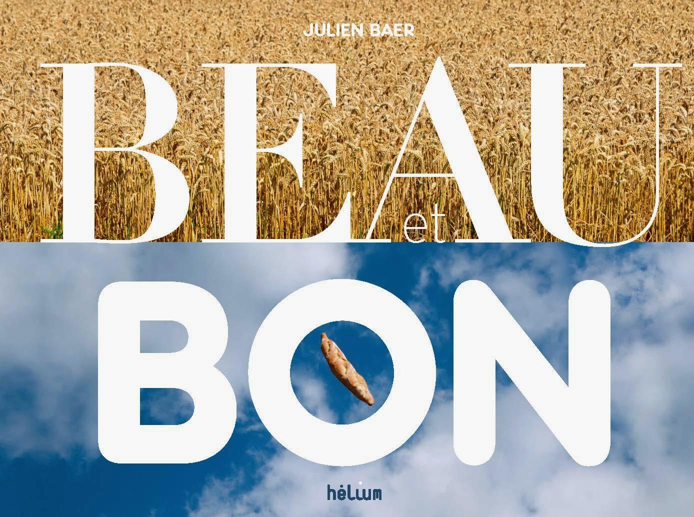 Beau et Bon - Julien Baer