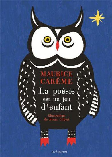 La poesie est un jeu d'enfant - Carême - Gibert