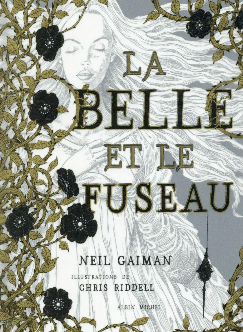 La belle et le fuseau Neil Gaiman Chris Riddell