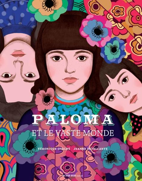 Paloma et le vaste monde - Ovaldé & Detallante
