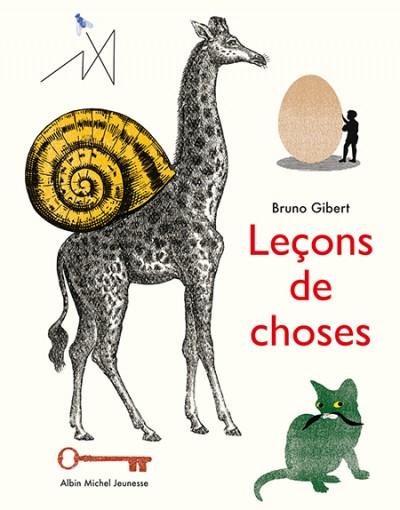Leçons de choses - Bruno Gibert