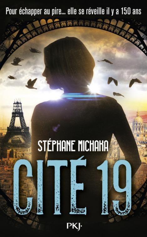 Cité 19 - Stéphane Michaka