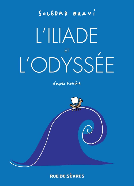 L'Iliade et l'Odyssée - Soledad Bravi