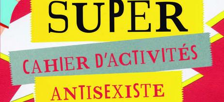 Super cahier anti-sexiste