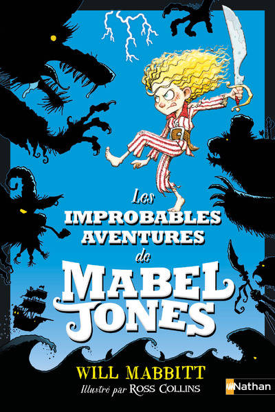 Les improbables aventures de Mabel Jones - Will Mabbitt, ill. Ross Collins