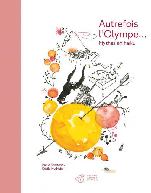 Autrefois l'Olympe - Agnès Domergue et Cécile Hudrisier