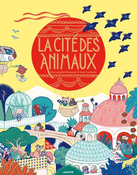 La cité des animaux - Emmanuelle Mardesson et Sarah Loulendo