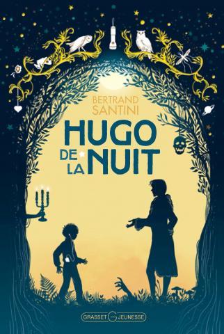 Hugo de la nuit - Bertrand Santini