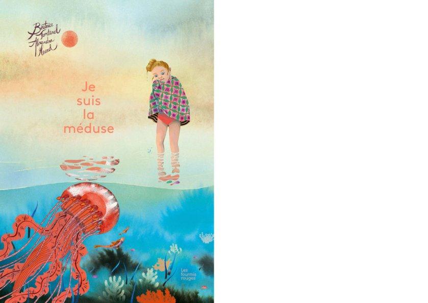 Je suis la méduse - Béatrice Fontanel et Alexandra Huard