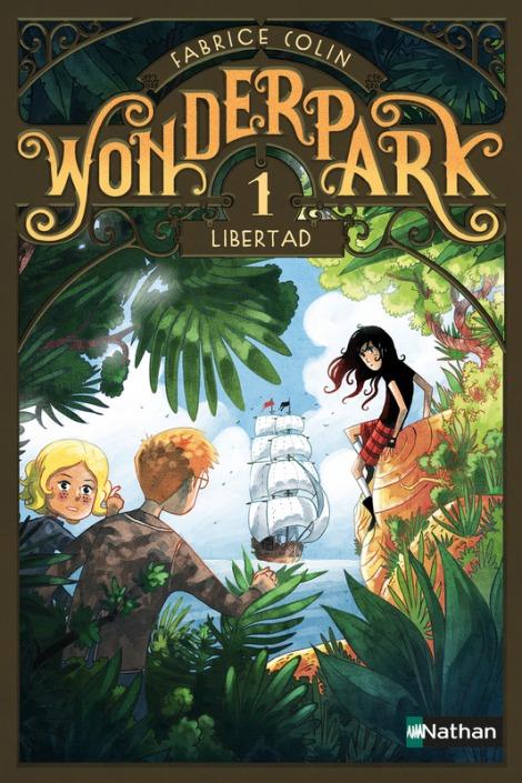Wonderpark, Libertad - Fabrice Colin, ill. Antoine Brivet