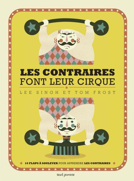 Les contraires font leur cirque - Lee Singh et Tom Frost