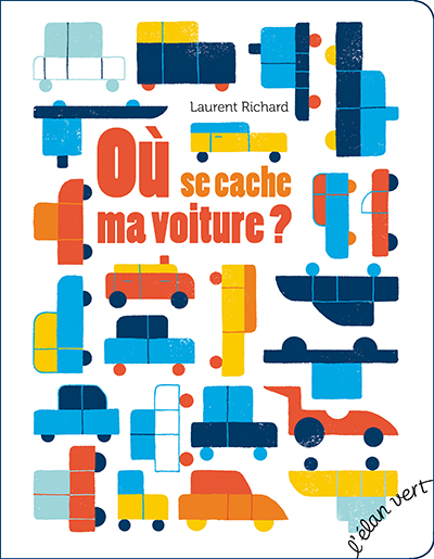 Où se cache ma voiture ? Laurent Richard