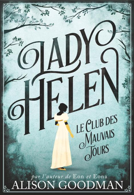 lady-helen-le-club-des-mauvais-jours-alison-goodman