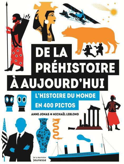 de-la-prehistoire-a-aujourdhui-lhistoire-du-monde-en-400-pictos