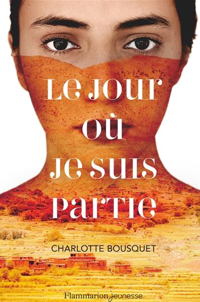Le jour où je suis partie - Charlotte Bousquet