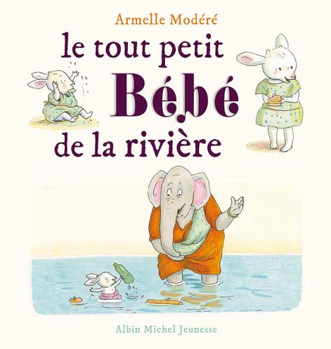 le-tout-petit-bebe-de-la-riviere-armelle-modere